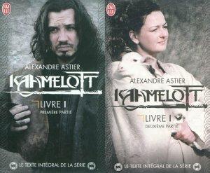 Livre I - Alexandre Astier - Kaamelott