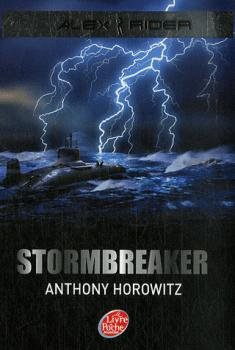 Stormbreaker - Anthony Horowitz - Alex Rider