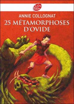 25 métamorphoses - Ovide