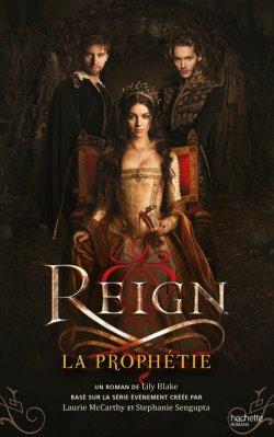 La prophétie - Lily Blake - Reign