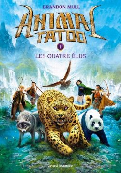 Les quatre élus - Brandon Mull - Animal Tatoo