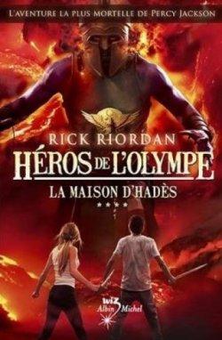 La maison d'Hadès - Rick Riordan - Les Héros de l'Olympe