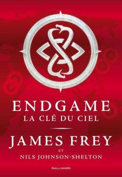 La clé du ciel - James Frey - Endgame