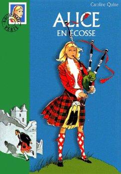 Alice en Ecosse - Caroline Quine - Alice Roy