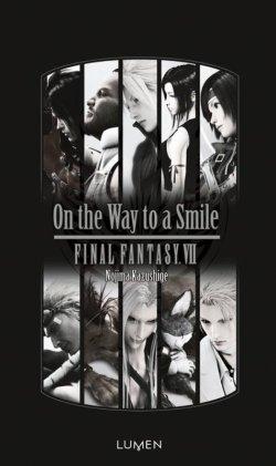 On the Way to a Smile - Kazushige Nojima - Final Fantasy VII