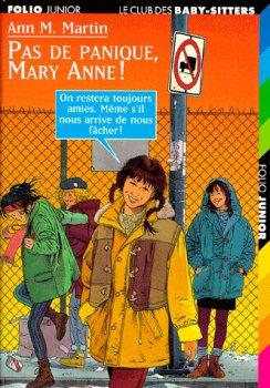 Pas de panique Mary Anne ! - Ann M. Martin - Le club des baby-sitters