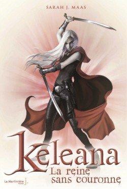 La reine sans couronne - Sarah J. Maas - Keleana