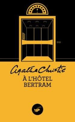 A l'hôtel Bertram - Agatha Christie - Miss Marple