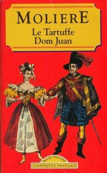 Le Tartuffe, Dom Juan - Molière