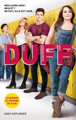 DUFF (Dodue Utile Franchement Fade) - Kody Keplinger