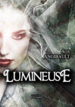Lumineuse - Alix Angibault