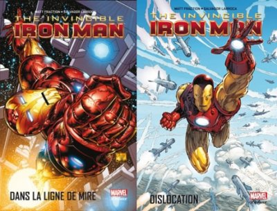 Dans la ligne de mire & Dislocation - Matt Fraction - The Invincible Iron Man