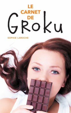 Le carnet de Groku - Sophie Laroche
