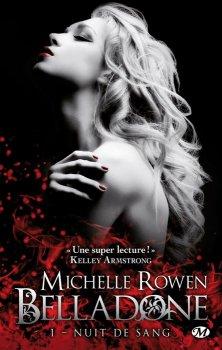 Nuit de sang - Michelle ROWEN - Belladone