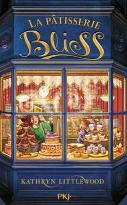 La pâtisserie Bliss - Kathryn Littlewood
