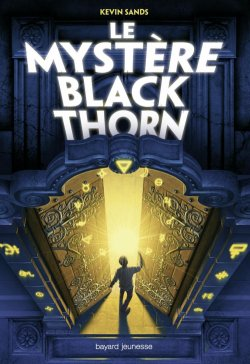 Le mystère Blackthorn - Kevin Sands