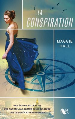 La conspiration - Maggie Hall - La conspiration