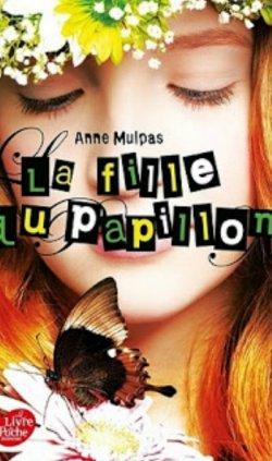 La fille du papillon - Anne Mulpas