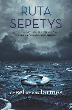 Le sel de nos larmes - Ruta Sepetys