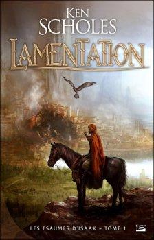 Lamentation - Ken Scholes - Les psaumes d'Isaak