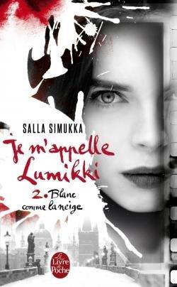 Blanc comme la neige - Salla Simukka - Je m'appelle Lumikki
