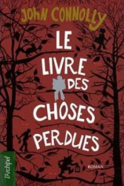 Le livre des choses perdues - John Connolly