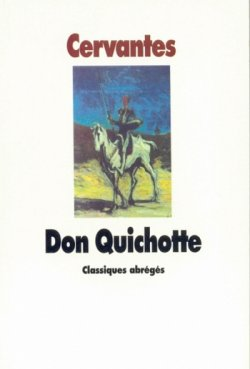 Don Quichotte - Miguel de Cervantes
