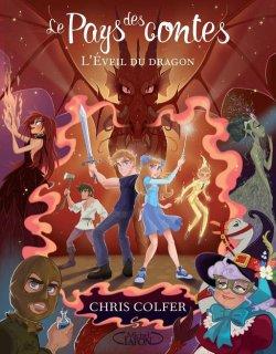 L'éveil du dragon - Chris Colfer - Le pays des contes