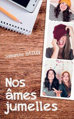 Nos âmes jumelles - Samantha Bailly
