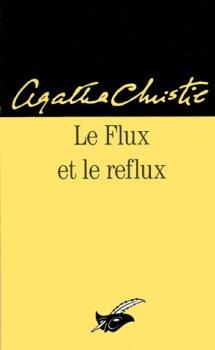 Le flux et le reflux - Agatha Christie - Hercule Poirot