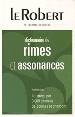 Dictionnaire de rimes et assonances - Armel Louis