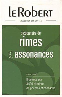 Dictionnaire de rimes et assonances - Armel Louis