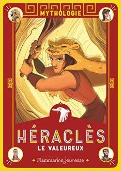 Héraclès le valeureux - François Rachmuhl