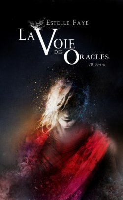 Aylus - Estelle Faye - La Voie des Oracles