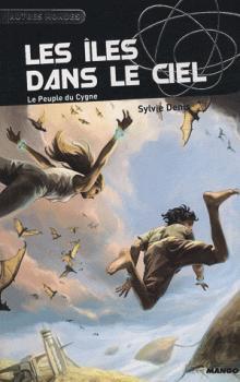 Les îles dans le ciel - Sylvie Denis