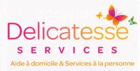Délicatesse Services : Aide à domicile & Services à la personne