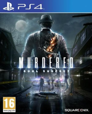 Murdered : Soul suspect.