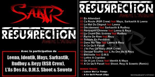Resurrection / Péripapéti'chienne - Saatir feat Leena & Reyy (2011)