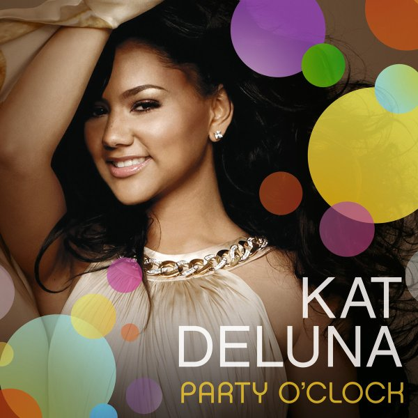Party O'clock by Kat Deluna pr (2011)