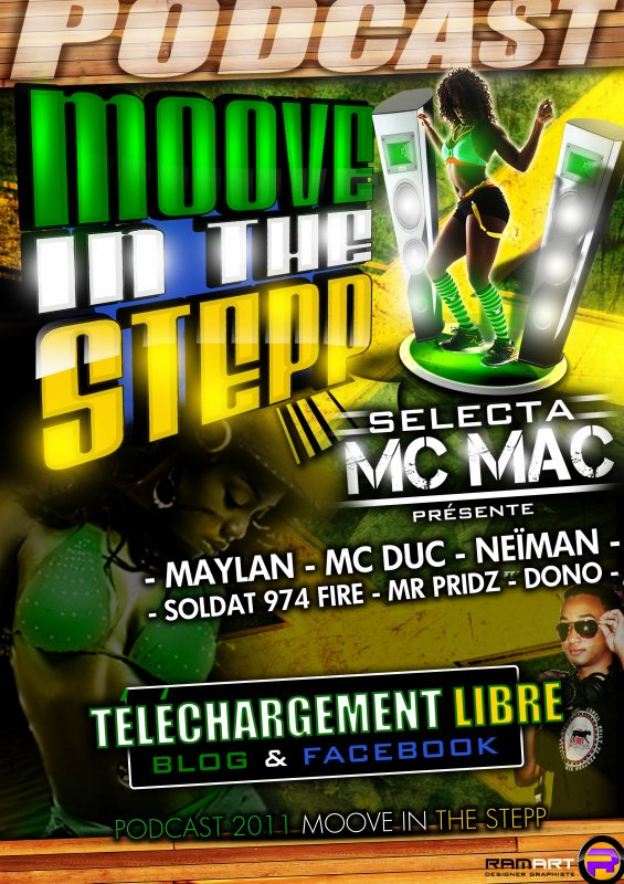 Deejay Mc Mac Présente Moove In The Stepp   http://www.megaupload.com/?d=Z5Y9AERM