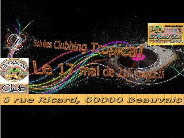 le vendredi 17 mai 2013 de 21h jusqu'à 1h au platine ARMAND-B au TROPICAL CLUB