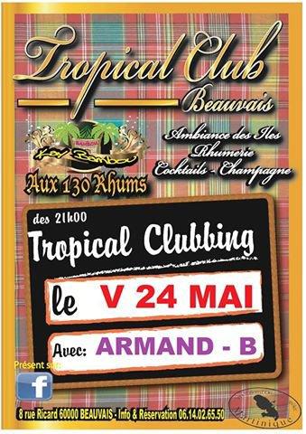 """soirée du 24 MAI 2013 de 21h jusqu'à 1h au TROPICAL CLUB """" Kay Bambou """""""