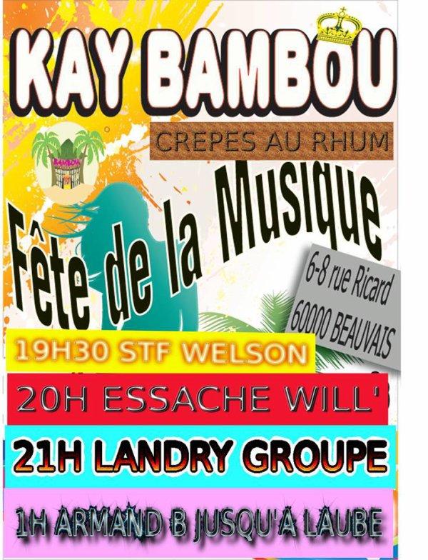 La fête de la musique le 21 juin 2013 au Kay Bambou  A BEAUVAIS 60000