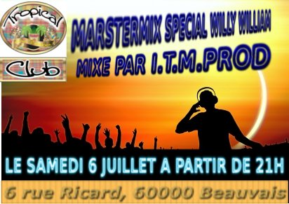 MARSTERMIX SPECIAL WILLY WILLIAM MIXE PAR I.T.M.PROD