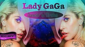 Lady Gaga - Dancing In Circles ( edit ITMPROD remix by Arms-B ) (2017)