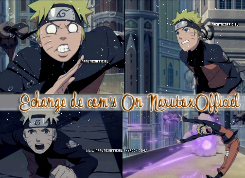 #_ Echange de com's on NarutoxOfficiel <3