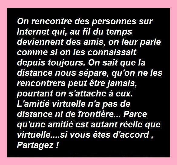 Amitié Réelle ou Virtuelle ...