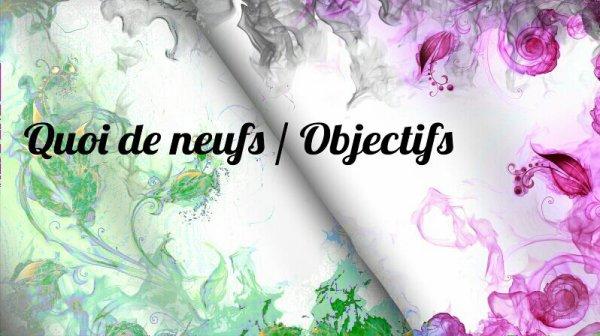 """Article """"Quoi de Neuf"""" / Objectifs"""