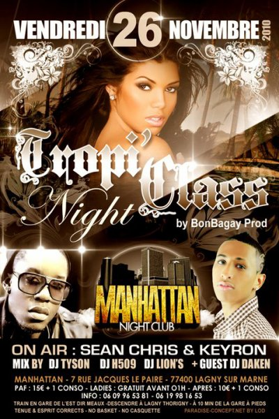 VENDREDI 26 NOVEMBRE RDV AU MANHATTAN POUR LA TROPI'CLASS NIGHT