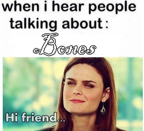 Bones xD
